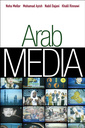 Couverture de l'ouvrage Arab media (series: pgmc - polity global media and communication series) (hardback)