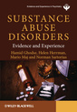 Couverture de l'ouvrage Substance abuse disorders: evidence and experience (hardback) (series: wpa series in evidence & experience in psychiatry)