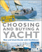 Couverture de l'ouvrage The insider's guide to choosing and buying a yacht (paperback)