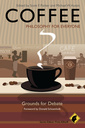 Couverture de l'ouvrage Coffee - philosophy for everyone: grounds for debate (paperback) (series: philosophy for everyone)