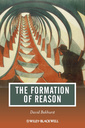 Couverture de l'ouvrage The formation of reason (series: journal of philosophy of education) (paperback)