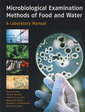 Couverture de l'ouvrage Microbiological examination methods of food and water