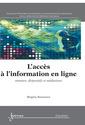 Couverture de l'ouvrage L'accès à l'information en ligne