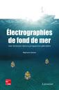Couverture de l'ouvrage Électrographies de fond de mer