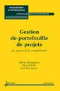 Couverture de l'ouvrage Gestion de portefeuille de projets