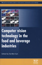 Couverture de l'ouvrage Computer Vision Technology in the Food and Beverage Industries