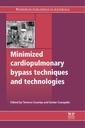 Couverture de l'ouvrage Minimized Cardiopulmonary Bypass Techniques and Technologies