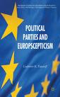 Couverture de l'ouvrage Political parties and Euroscepticism