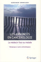 Couverture de l'ouvrage Les annonces en cancérologie