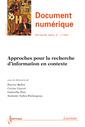 Couverture de l'ouvrage Approches pour la recherche d'information en contexte (Document numérique RSTI série DN Volume 15 N° 1/ janvier-avril 2012)