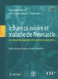 Couverture de l'ouvrage Influenza aviaire et maladie de Newcastle