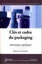 Couverture de l'ouvrage Clés et codes du packaging