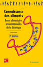 Couverture de l'ouvrage Connaissance des aliments (3° Éd.)
