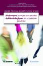 Couverture de l'ouvrage Guide pour la constitution d'une biobanque associée aux études épidémiologiques en population générale