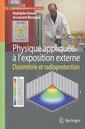 Couverture de l'ouvrage Physique appliquée à l'exposition externe