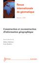 Couverture de l'ouvrage Construction et reconstruction d'information géographique (Revue internationale de géomatique Vol.22 N° 3 / Juillet-Septembre 201)