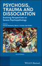 Couverture de l'ouvrage Psychosis, dissociation and trauma: emerging perspectives on severe psychopathology (hardback)