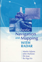 Couverture de l'ouvrage Robotic navigation and mapping with radar